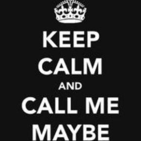Umm.. hey… call memaybe?